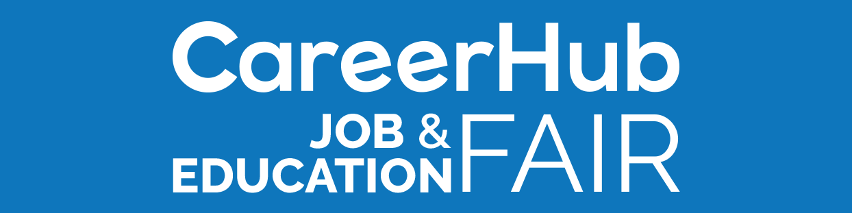 CAREERHUB JOB & EDUCATION FAIR